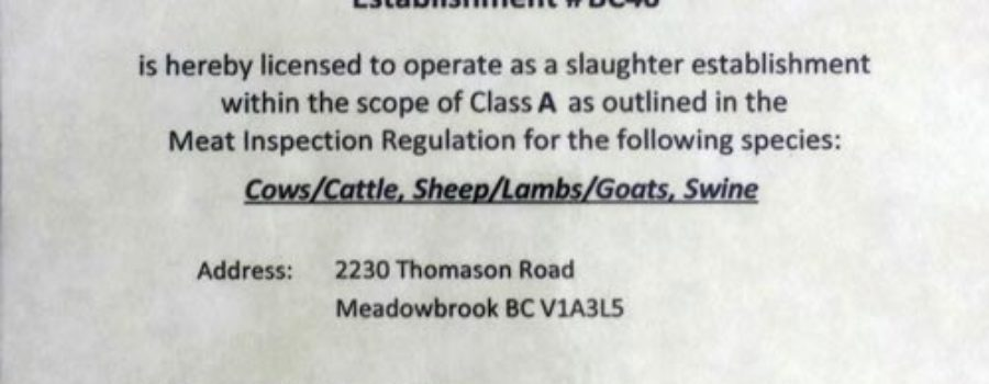 We are now a Licensed Slaughter Facility